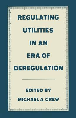 an analysis of the electrical utility deregulation process