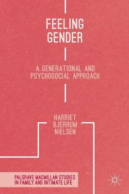 Feeling Gender: A Generational and Psychosocial Approach