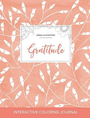 Adult Coloring Journal: Gratitude (Animal Illustrations, Peach Poppies)