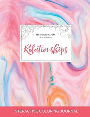 Adult Coloring Journal: Relationships (Sea Life Illustrations, Bubblegum)