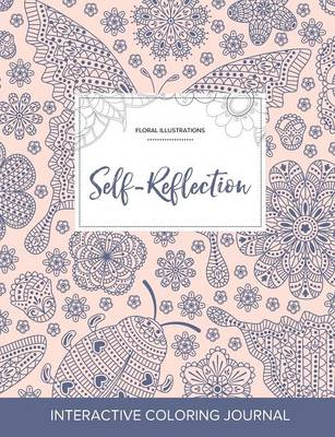 Adult Coloring Journal: Self-Reflection (Floral Illustrations, Ladybug)