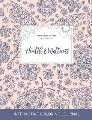 Adult Coloring Journal: Health & Wellness (Sea Life Illustrations, Ladybug)