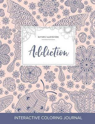 Adult Coloring Journal: Addiction (Butterfly Illustrations, Ladybug)