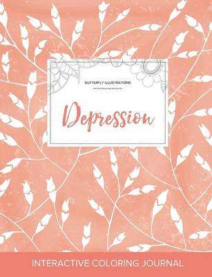 Adult Coloring Journal: Depression (Butterfly Illustrations, Peach Poppies)