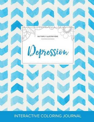 Adult Coloring Journal: Depression (Butterfly Illustrations, Watercolor Herringbone)