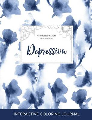 Adult Coloring Journal: Depression (Nature Illustrations, Blue Orchid)