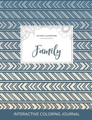 Adult Coloring Journal: Family (Butterfly Illustrations, Tribal)
