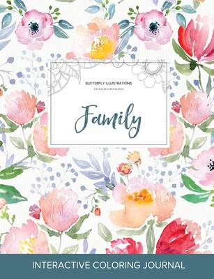 Adult Coloring Journal: Family (Butterfly Illustrations, La Fleur)