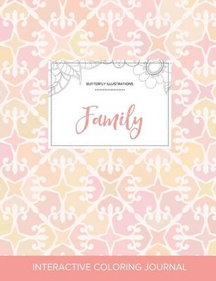 Adult Coloring Journal: Family (Butterfly Illustrations, Pastel Elegance)