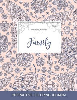 Adult Coloring Journal: Family (Butterfly Illustrations, Ladybug)