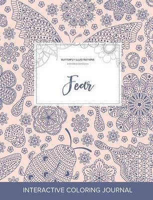Adult Coloring Journal: Fear (Butterfly Illustrations, Ladybug)