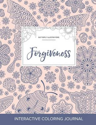 Adult Coloring Journal: Forgiveness (Butterfly Illustrations, Ladybug)