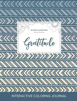 Adult Coloring Journal: Gratitude (Butterfly Illustrations, Tribal)
