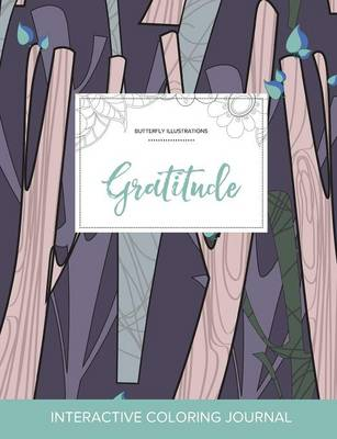 Adult Coloring Journal: Gratitude (Butterfly Illustrations, Abstract Trees)