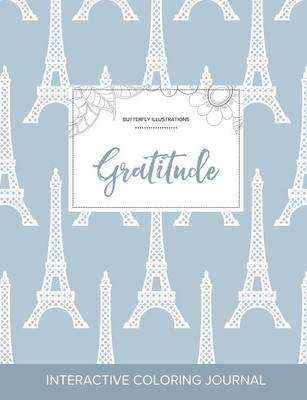 Adult Coloring Journal: Gratitude (Butterfly Illustrations, Eiffel Tower)