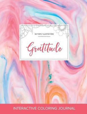 Adult Coloring Journal: Gratitude (Butterfly Illustrations, Bubblegum)