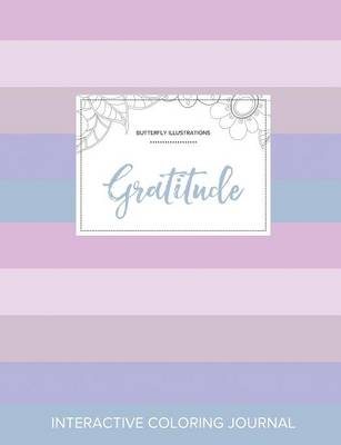 Adult Coloring Journal: Gratitude (Butterfly Illustrations, Pastel Stripes)