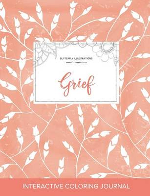 Adult Coloring Journal: Grief (Butterfly Illustrations, Peach Poppies)