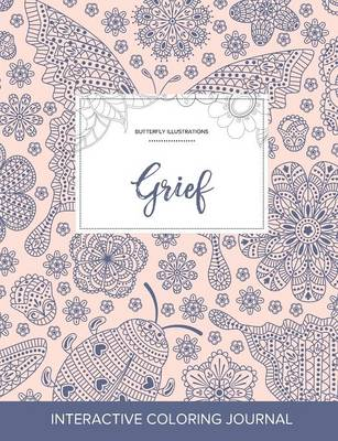 Adult Coloring Journal: Grief (Butterfly Illustrations, Ladybug)