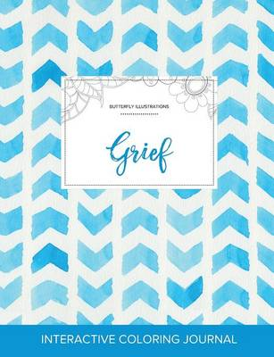 Adult Coloring Journal: Grief (Butterfly Illustrations, Watercolor Herringbone)