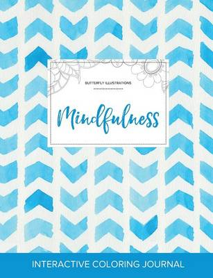 Adult Coloring Journal: Mindfulness (Butterfly Illustrations, Watercolor Herringbone)