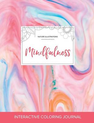 Adult Coloring Journal: Mindfulness (Nature Illustrations, Bubblegum)