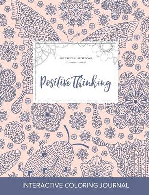 Adult Coloring Journal: Positive Thinking (Butterfly Illustrations, Ladybug)