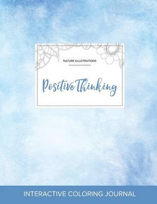 Adult Coloring Journal: Positive Thinking (Nature Illustrations, Clear Skies)