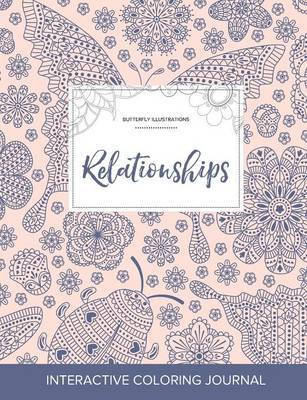 Adult Coloring Journal: Relationships (Butterfly Illustrations, Ladybug)