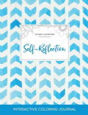 Adult Coloring Journal: Self-Reflection (Butterfly Illustrations, Watercolor Herringbone)