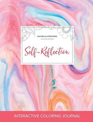 Adult Coloring Journal: Self-Reflection (Nature Illustrations, Bubblegum)