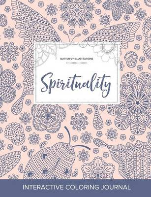 Adult Coloring Journal: Spirituality (Butterfly Illustrations, Ladybug)