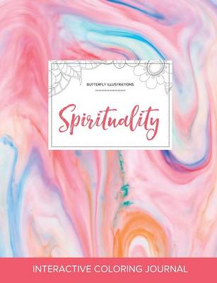 Adult Coloring Journal: Spirituality (Butterfly Illustrations, Bubblegum)