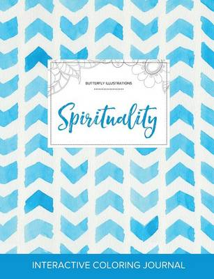 Adult Coloring Journal: Spirituality (Butterfly Illustrations, Watercolor Herringbone)