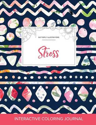 Adult Coloring Journal: Stress (Butterfly Illustrations, Tribal Floral)
