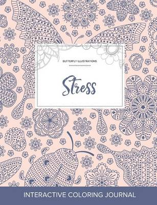 Adult Coloring Journal: Stress (Butterfly Illustrations, Ladybug)
