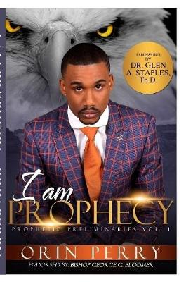 I am Prophecy
