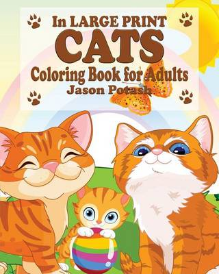 Cats Coloring Book for Adults ( in Large Print)