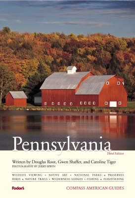 Compass American Guides: Pennsylvania, 3rd Edition