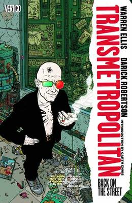 Transmetropolitan: Vol 1: Back on the Street