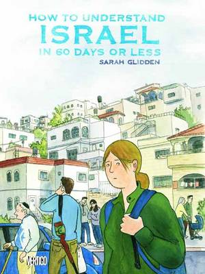 How To Understand Israel In 60 Days Or Less TP