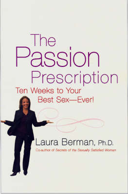 The Passion Prescription: Ten Weeks to Your Best Sex, Ever!