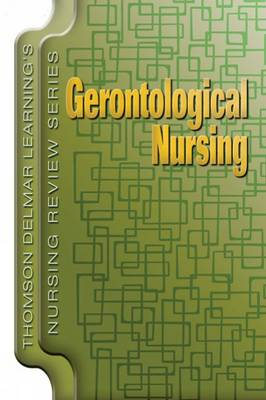 Delmar's Nursing Review Series: Gerontological Nursing