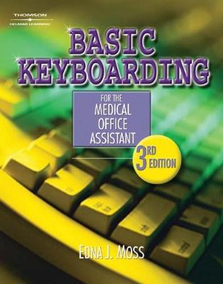 Basic Keyboarding for the Medical Office Assistant, Spiral bound Version