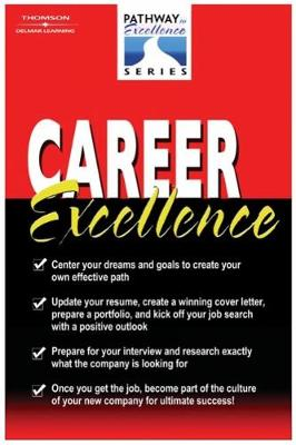 Career Excellence: The Pathways to Excellence Series