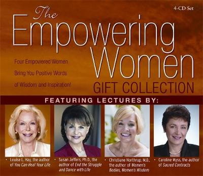 The Empowering Women Gift Collection: Four Empowered Women Bring You Positive Words of Wisdom and Inspiration!