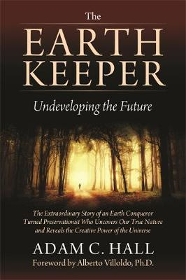 The Earthkeeper: Undeveloping the Future