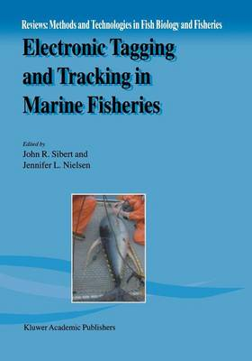 Electronic Tagging and Tracking in Marine Fisheries: Proceedings of the Symposium on Tagging and Tracking Marine Fish with Electronic Devices, February 7-11, 2000, East-West Center, University of Hawaii