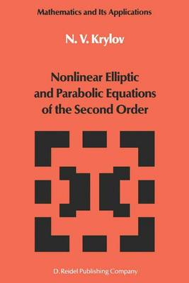 Nonlinear Elliptic and Parabolic Equations of the Second Order