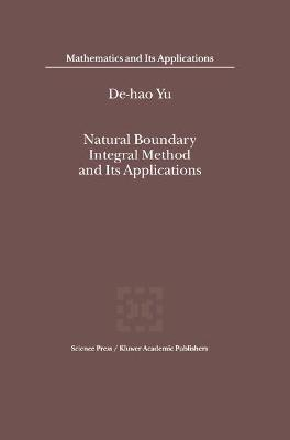 Natural Boundary Integral Method and Its Applications